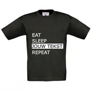 EAT SLEEP REPEAT shirt met eigen tekst